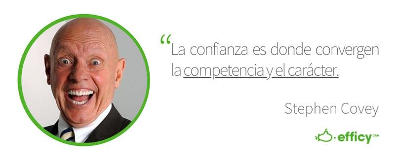 Frase Stephen Corvey - Aumentar la confianza de los clientes